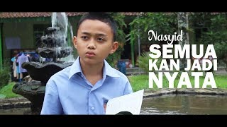 Download lagu Nasyid Gontor Semua Kan Jadi Nyata Mp3