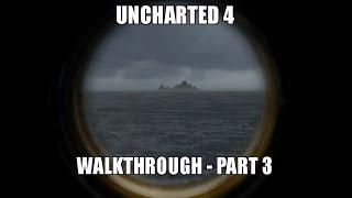 Uncharted 4 - Full Walkthrough [Part 3/5] [PS4 Pro]
