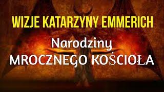 S-y Wizje Anny Katarzyny Emmerich. Sekta masońska w kościele – odcinek 1