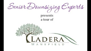 Take a Tour of Ladera Mansfield