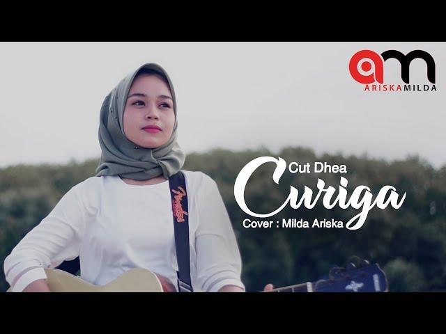 CUT DHEA - CURIGA - MILDA ARISKA ( COVER )