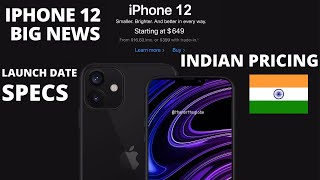 IPhone 12 Big News, India Pricing, Launch Date, Full Specifications