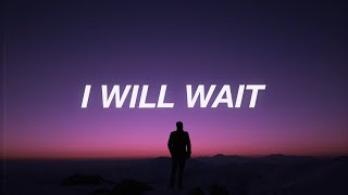 Kygo - I'll Wait (Lyrics) ft.  Sasha Sloan