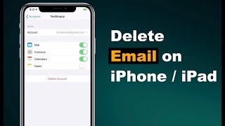 How to Delete an Email Account from the iPhone/iPad?