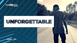 ONE OK ROCK   Unforgettable | Lyrics Video | Sub Español