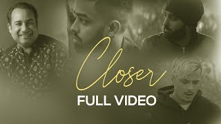 Closer (Judaiya)   Full Video    Rahat Fateh Ali Khan   EZU   IKKA   DJ Harpz   VIP Records