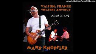 MARK KNOPFLER - Water Of Love - LIVE Vaison 1996/08/03 [SBD]