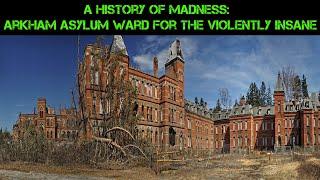 Abandoned Arkham Asylum Criminally Insane Ward Pt 1 | Abandoned Places EP 39