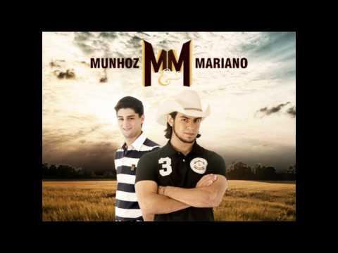 Não Quero Mais Saber - Munhoz e Mariano