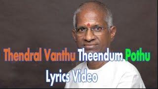 thendral vanthu theendum pothu enna vannamo album song download