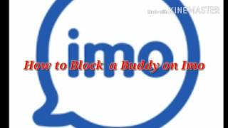 How to block a contact (buddy) on IMO