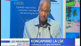 Kongamano la LSK limeanza Mjini Mombasa