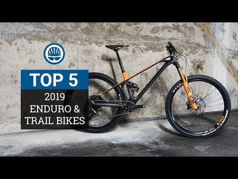 Top 5 – 2019 Trail & Enduro Bikes