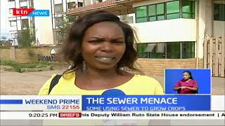 The Sewer Menace: Focus on Athi River sewer management; Somes Estates submerged in raw waste