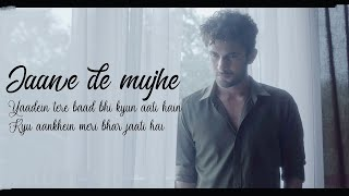 SANAM : Jaane De Mujhe Lyrics – SANAM's New   - YouTube