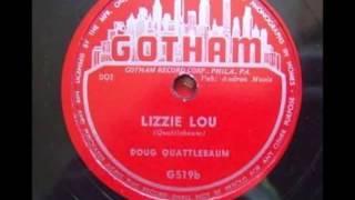 Doug Quattlebaum - Lizzie Lou 1953