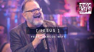 Jesús - Marcos Witt
