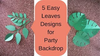 5 Easy Paper Leaves Designs For Party Backdrop - DIY Party Decoration Ideas