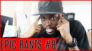 How To Make People Give A Fluff & Watching Movies With Butt Cheeks In Em! - Epic Rants Ep.8