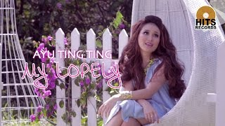 Ayu Ting Ting   My Lopely [Official Music Video]