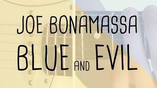 How to play the riff Blue And Evil Joe Bonamassa | Guitar Lesson & Tabsheet