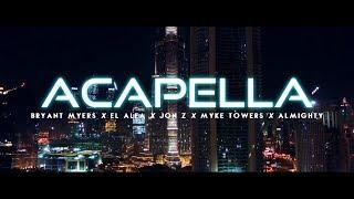 Bryant Myers Ft. El Alfa X Jon Z X Myke Towers X Almighty - Acapella (Video Concept)