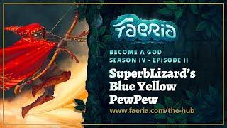 Faeria - Become A God - S04EP02 - SuperbLizard