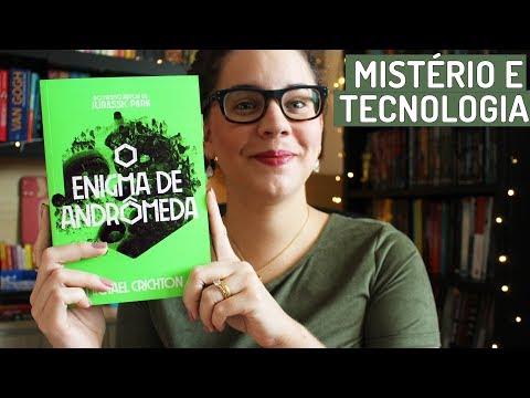 O ENIGMA DE ANDRÔMEDA, de Michael Crichton (sci-fi dos melhores)