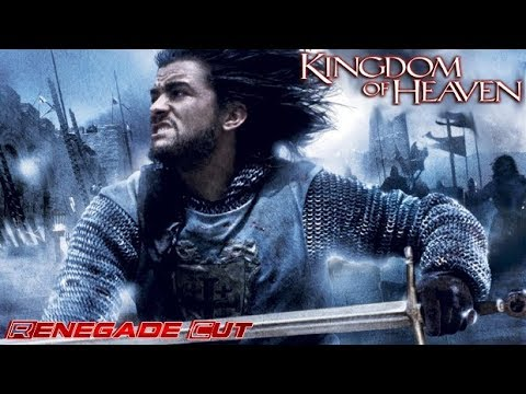 kingdom of heaven renegade cut video essay watch and learn