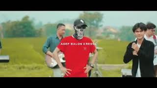 Resol Band - Dadas X Asep Balon