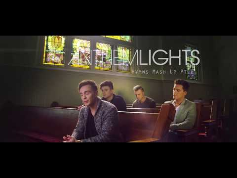 Hymns Medley | Amazing Grace / Be Thou My Vision / Come Thou Fount | Anthem Lights Mp3