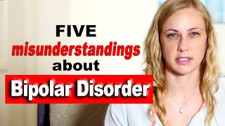 Five Misunderstandings about Bipolar
