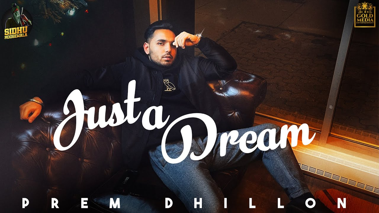 Just a Dream  Prem Dhillon Lyrics