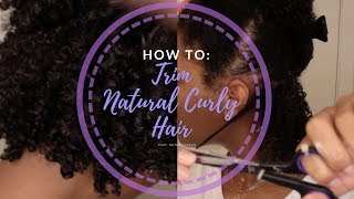 HOW TO: Trim Natural Curly Hair feat. Nature Queen Beauty