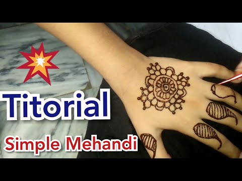 Very Simple Mehandi Design For Bigginers || Easy Mehandi Titorial
