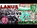 DUELO DE BARRAS - LANUS VS BANFIELD 2018