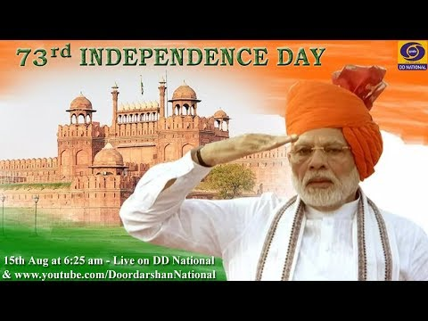 73rd Independence Day Celebrations – PM's address to the Nation - LIVE from the Red Fort