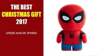 THE BEST CHRISTMAS GIFT 2017 - Spider-Man by Sphero
