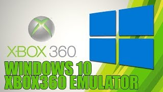 How to Install Xenia Xbox 360 Emulator For Windows 10 | Updated Download Link Aug 2017