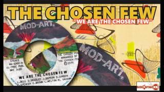 CHOSEN FEW – WE ARE THE CHOSEN FEW
