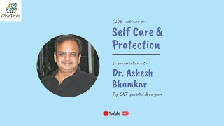 LIVE webinar on 'Self Care & Protection' | 12 September, 2020