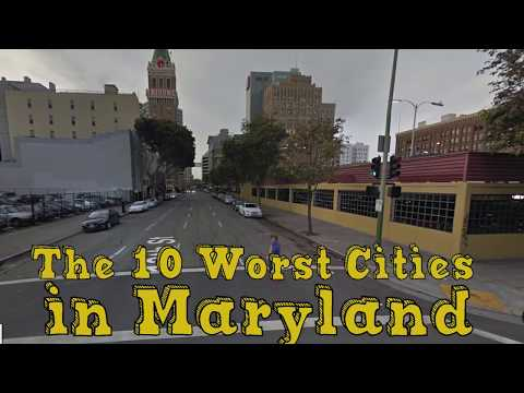 Video The 10 Worst Cities In Maryland Explained