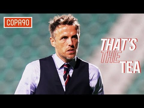Should Phil Neville be worried about his position? | That's The Tea ☕️