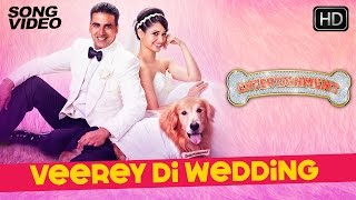 Veerey Di Wedding- Song Video - It's Entertainment