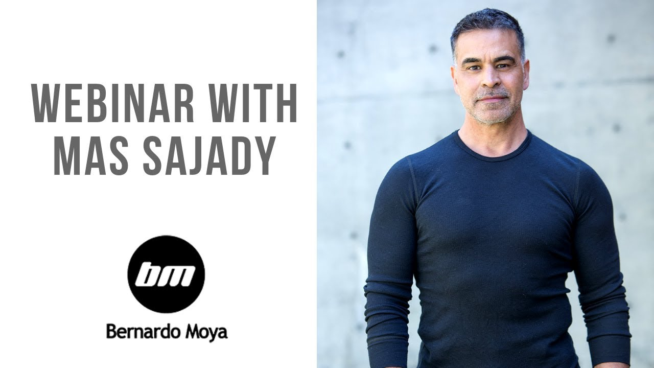 Webinar with Mas Sajady and Bernardo Moya