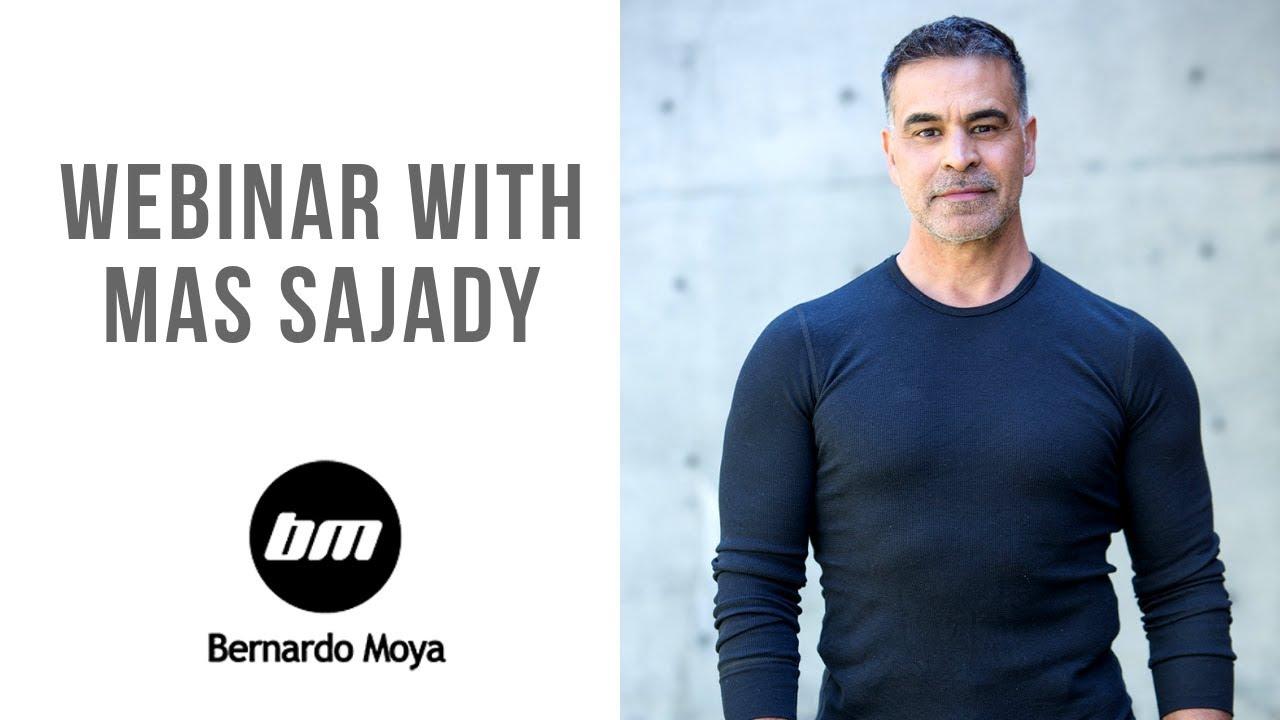 Seminario web con Mas Sajady y Bernardo Moya