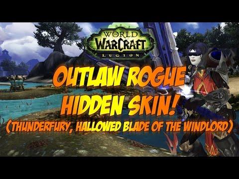 Sensus   WoW Legion Guide   THUNDERFURY HIDDEN ARTIFACT SKIN! (Outlaw Rogue Hidden Artifact Skin)
