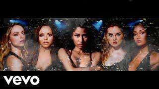 Little Mix - Confetti (feat. Nicki Minaj)