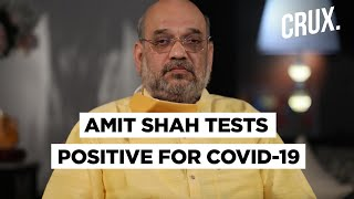 Home Minister Amit Shah Admitted To Medanta Hospital After Testing Positive for Covid-19