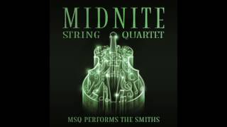There is a Light That Never Goes out MSQ performs The Smiths by Midnite String Quartet